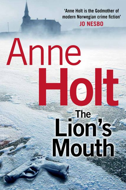 The Lion's Mouth, Anne Holt