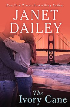 The Ivory Cane, Janet Dailey