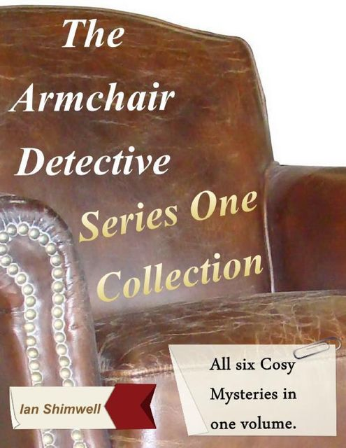 The Armchair Detective: Series One Collection, Ian Shimwell