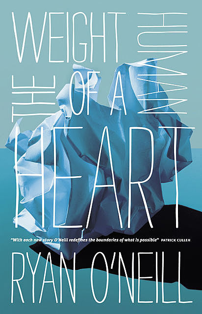 The Weight of a Human Heart, Ryan O'Neill