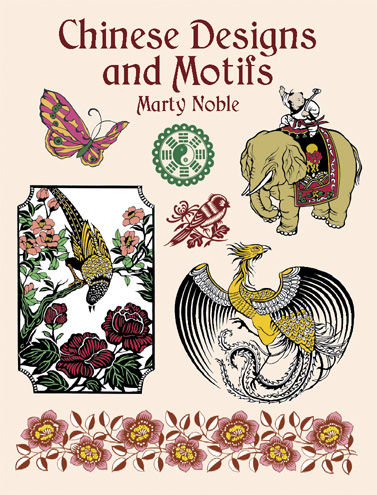 Chinese Designs and Motifs, Marty Noble