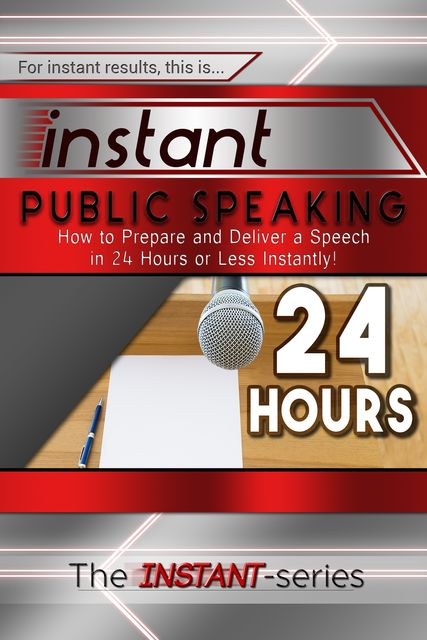 Instant Public Speaking, INSTANT Series