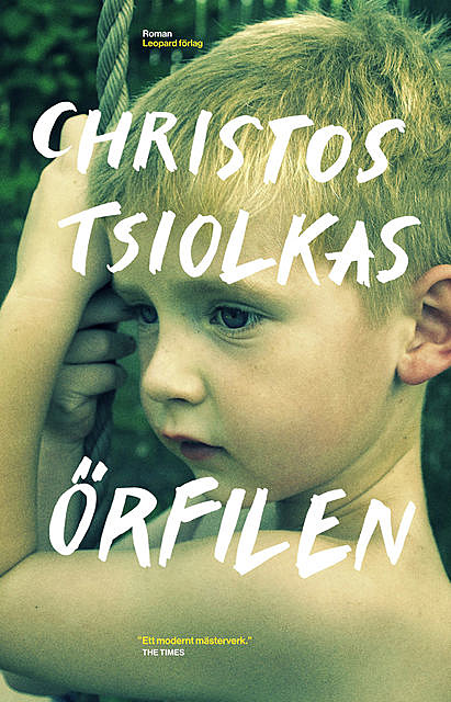Örfilen, Christos Tsiolkas