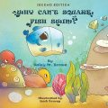 Why Can't Square Fish Swim, Daisy M. Brown