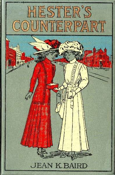 Hester's Counterpart / A Story of Boarding School Life, Jean K.Baird