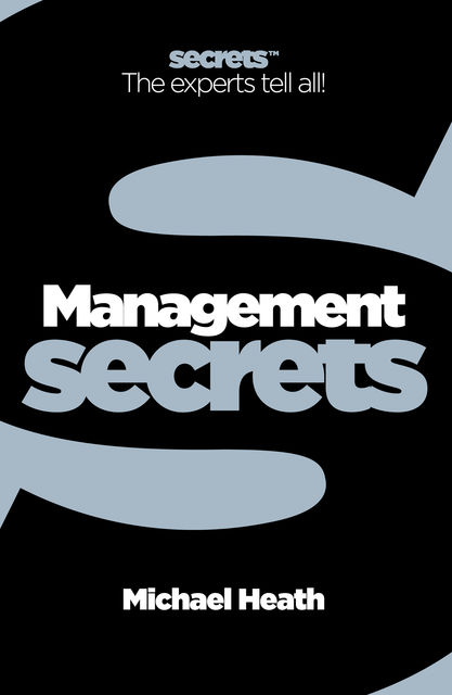 Management (Collins Business Secrets), Michael Heath