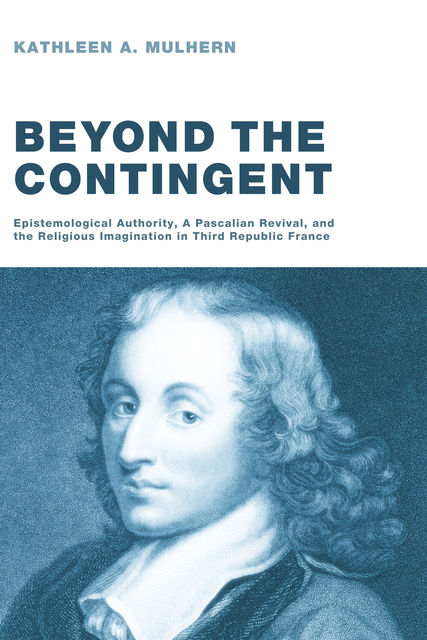 Beyond the Contingent, Kathleen A. Mulhern