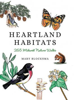Heartland Habitats, Mary Blocksma