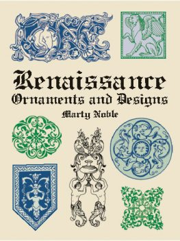 Renaissance Ornaments and Designs, Marty Noble