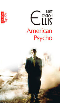 American Psycho, Ellis Bret Easton