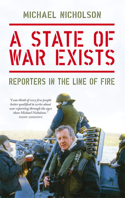 A State of War Exists, Michael Nicholson