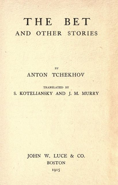 The Bet and other stories, Anton Chekhov