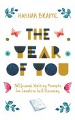 The Year of You, Hannah Braime