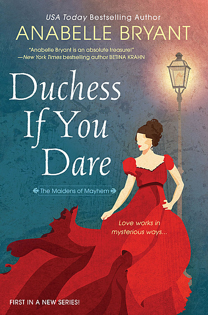 Duchess If You Dare, Anabelle Bryant