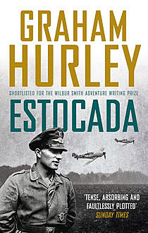 Estocada, Graham Hurley