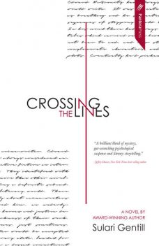 Crossing the Lines, Sulari Gentill