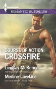 Course of Action: Crossfire, Lindsay McKenna, Merline Lovelace