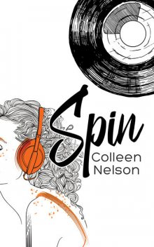 Spin, Colleen Nelson