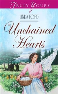 Unchained Hearts, Linda Ford
