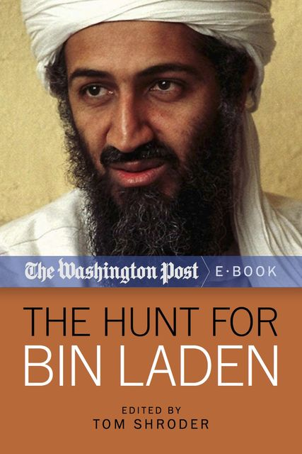 The Hunt for Bin Laden, The Washington Post