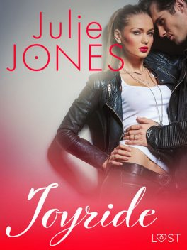 Joyride – erotisk novell, Julie Jones