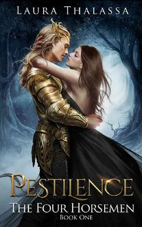 Pestilence (The Four Horsemen Book 1), Laura Thalassa