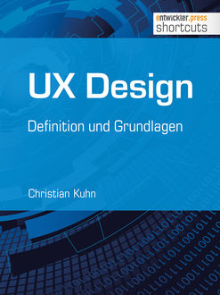 UX Design - Definition und Grundlagen, Christian Kuhn