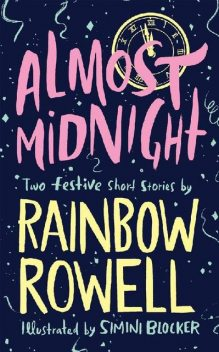 Almost Midnight, Rainbow Rowell
