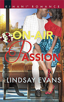 On-Air Passion, Lindsay Evans