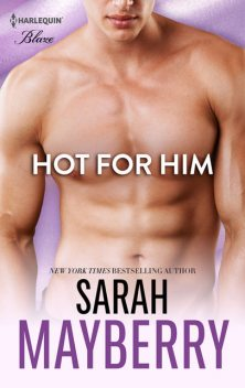 Hot for Him, Sarah Mayberry