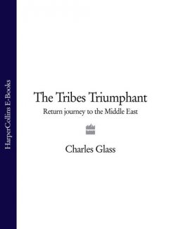 The Tribes Triumphant, Charles Glass