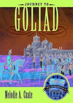 Journey to Goliad, Melodie A. Cuate