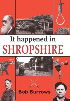 It Happened in Shropshire, Bob Burrows