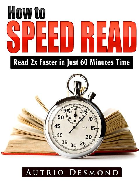 Speed Reading Techniques, Arthur Wilbert