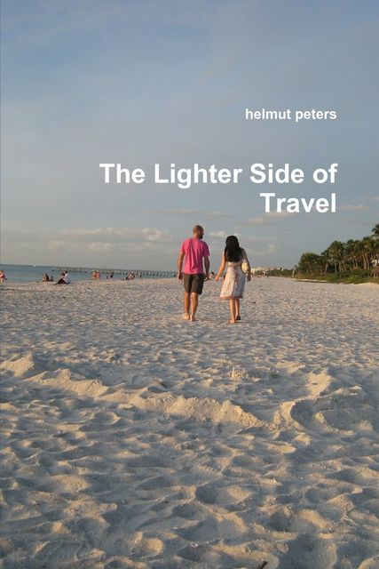 The Lighter Side of Travel, Helmut Peters