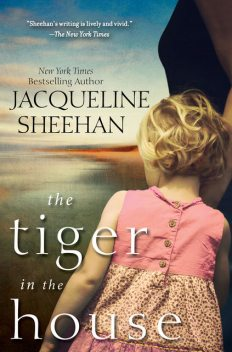 The Tiger in the House, Jacqueline Sheehan