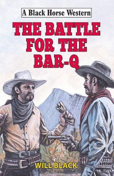 Battle for the Bar-Q, Will Black
