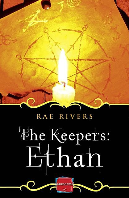 The Keepers: Ethan, Rae Rivers