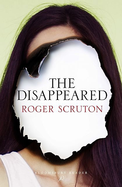 The Disappeared, Roger Scruton