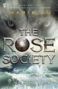 The Rose Society, Marie Lu