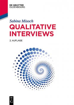 Qualitative Interviews, Sabina Misoch