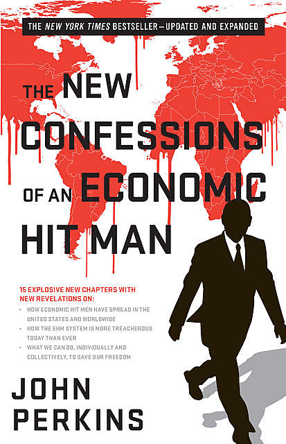 Confessions of an Economic Hit Man, John Perkins