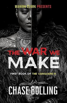 The War We Make, Chase Bolling