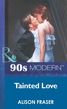 Tainted Love, Alison Fraser