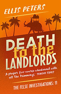 Death To The Landlords, Ellis Peters