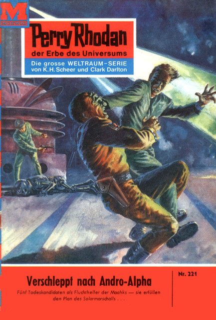 Perry Rhodan 221: Verschleppt nach Andro-Alpha, William Voltz