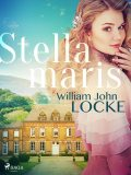 Stellamaris, William John Locke