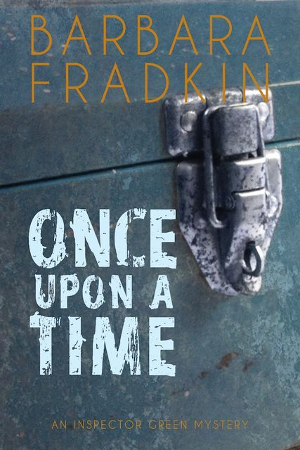 Once Upon a Time, Barbara Fradkin