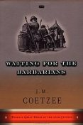 Waiting For The Barbarians, J. M. Coetzee