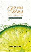 101 Gins to Try Before You Die, Ian Buxton
